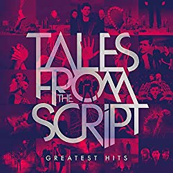 Tales from The Script-Greatest Hits
