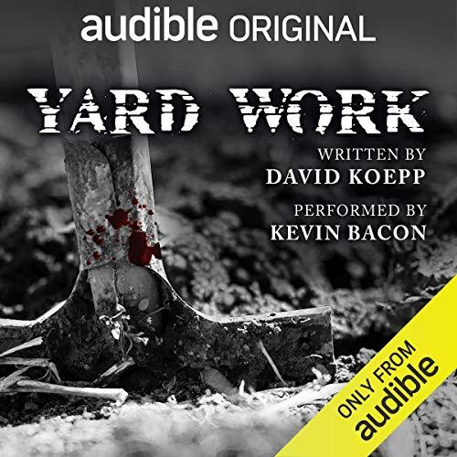 Yard Work Audiobook By David Koepp cover art