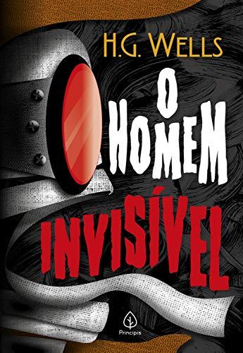 O homem invisível (Clássicos da literatura mundial)