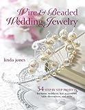 Wire and Beaded Wedding Jewellery