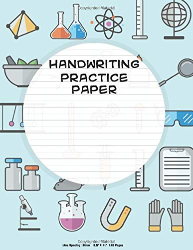 Handwriting Practice Paper: science Kids, Notebook with Dotted Lined Sheets for Students, 120 pages, 8.5x11 inches