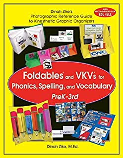 Dinah Zike's Foldables and VKVs for Phonics, Spelling, and Vocabulary PreK-3rd