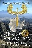 Genesis Antarctica: The complete Zandernatis Trinity