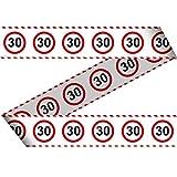 1cordón de seguridad * 30. Cumpleaños * con señal de tráfico de diseño//Set Marking Tape Decoration Deko Banderolas aniversario Treinta años
