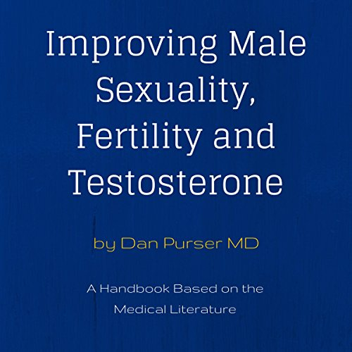 Improving Male Sexuality, Fertility and Testosterone audiobook cover art