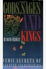 Gods, Sages and Kings: Vedic Secrets of Ancient Civilization Kindle Edition
