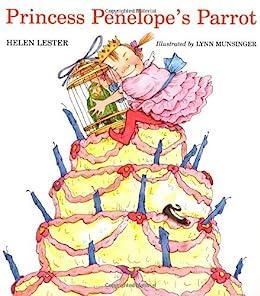 Princess Penelope's Parrot (Laugh-Along Lessons) by [Helen Lester, Lynn Munsinger]