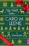 Un Noël avec Caro M. Leene par Leene