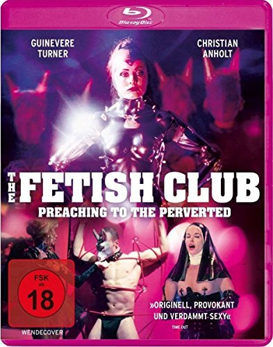 The Fetish Club - Preaching to the Perverted ( Preaching to the Perverted ) (Blu-Ray)