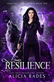 Resilience (Vengeance and Vampires Book 2)