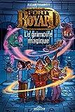 Fort Boyard – Roman – Tome 1 – Le grimoire magique - Lecture roman jeunesse émission TV – Dès 9 ans (1)