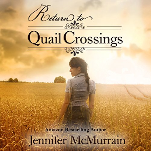 Return to Quail Crossings audiobook cover art