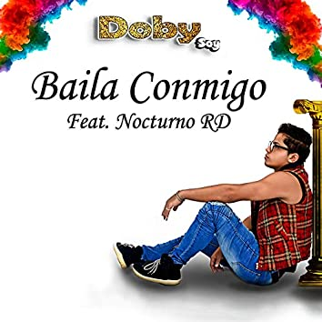 Baila Conmigo (feat. Nocturno Rd)