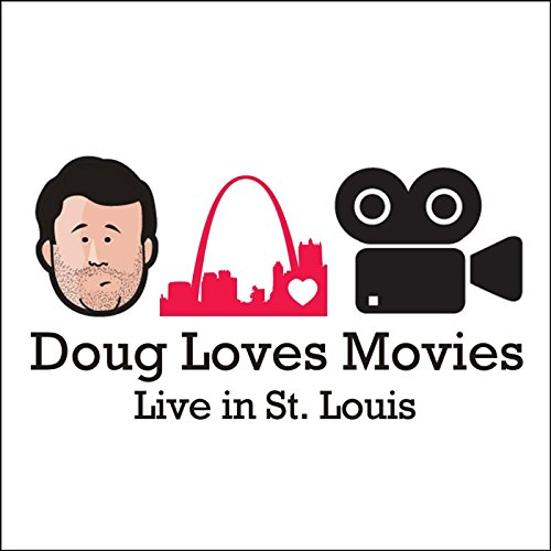 Doug Loves Movies: Live in St. Louis [Explicit]