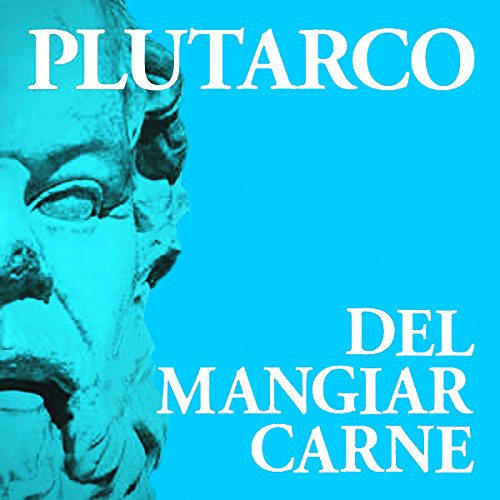Del mangiar carne Audiobook By Plutarco cover art