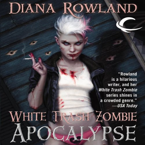White Trash Zombie Apocalypse cover art