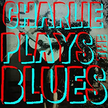 Charlie Plays the Blues