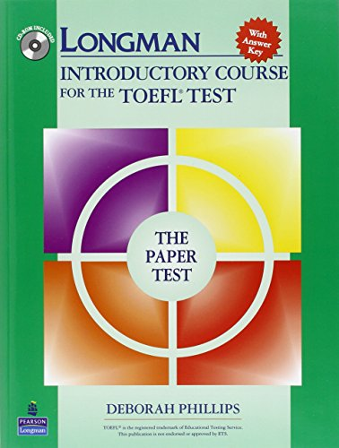 Longman Introductory Course for the TOEFL Test, The Paper Test (Book with CD-ROM, with Answer Key) (