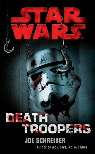 Star Wars: Death Troopers (English Edition)