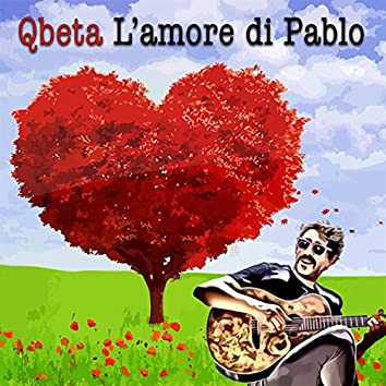 L'amore di Pablo