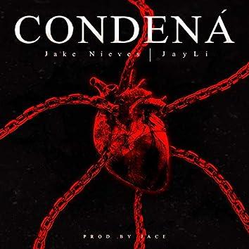 Condená (feat. Jay Li)