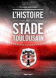 L'histoire du Stade Toulousain