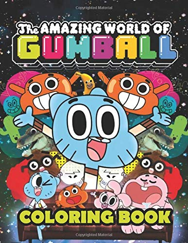 The Amazing World of Gumball Coloring Book: Super Gumball book for adults and kids