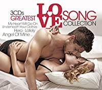 Greatest Love Songs Collection / VARIOUS