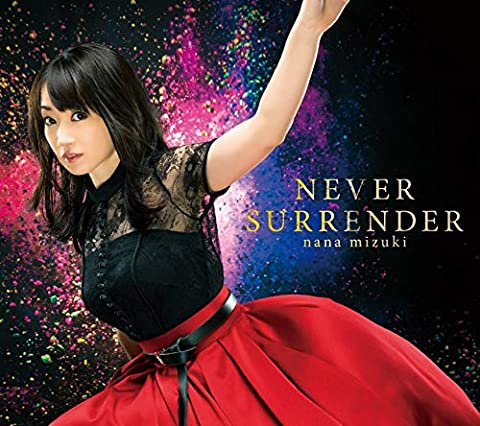 [Single]NEVER SURRENDER – 水樹奈々[FLAC + MP3]
