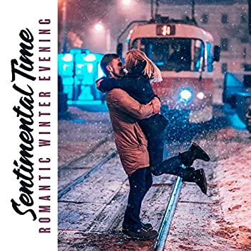 Sentimental Time – Romantic Winter Evening, Lovely Atmosphere, Dinner with Wine and Jazz