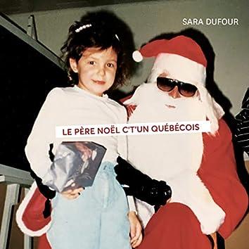 Le Père Noël c't'un québécois