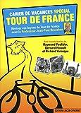 Cahier de vacances spécial Tour de France