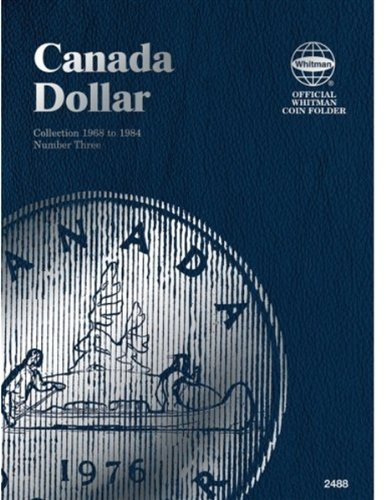 Canada Dollar, 1968-1984: Number 3 (Official Whitman Coin Folder)