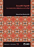 Escuel@ digit@l. Los materiales didácticos en la Red (Análisis y Estudios / Ediciones universitarias)