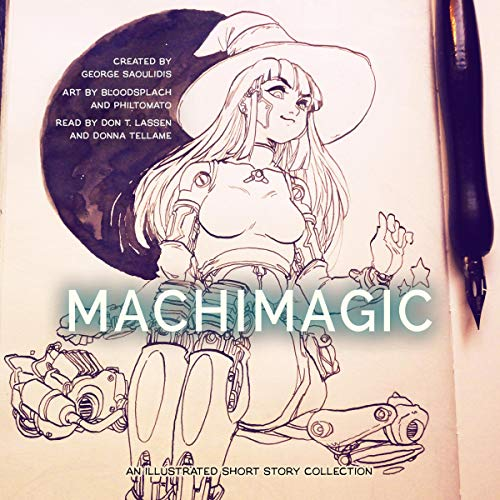 Machimagic: An Illustrated Short Story Collection  cover art