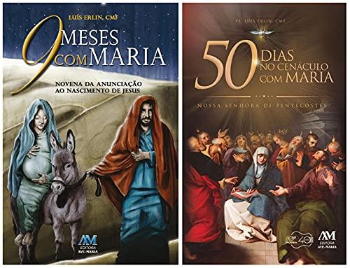 Kit Livros Religião: 9 Meses com Maria + 50 Dias no Cenáculo com Maria