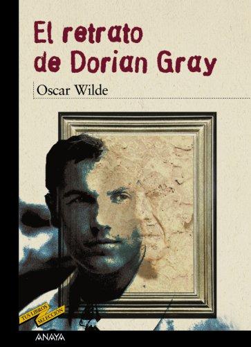 El retrato de Dorian Gray (Clásicos - Tus Libros-Selección)