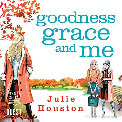 Goodness, Grace and Me cover art