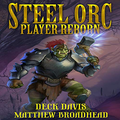 Steel Orc: Player Reborn audiobook cover art