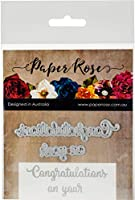 Paper Rose Dies-Congratulations On Your