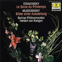 Stravinsky: Le Sacre du Printemps; Mussorgsky: Bilder einer Ausstellung