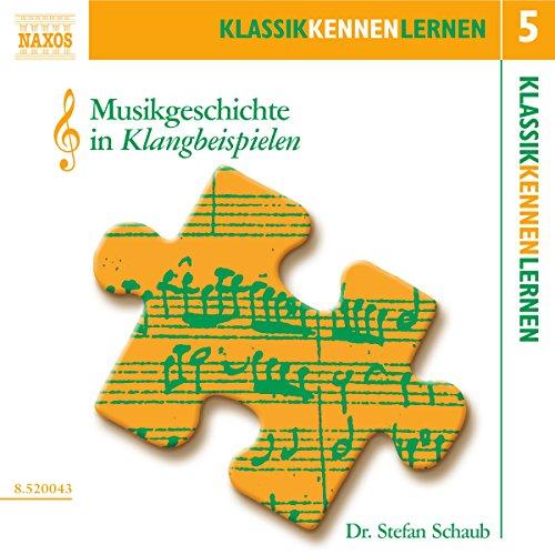 Musikgeschichte in Klangbeispielen (KlassikKennenLernen 5) Titelbild
