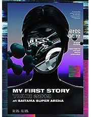 MY FIRST STORY TOUR 2019 FINAL at Saitama Super Arena [DVD]