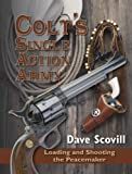 Colt's Single Action Army: Loading and Shooting the Peacemaker