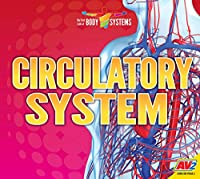 Circulatory System (My First Look at Body Systems)