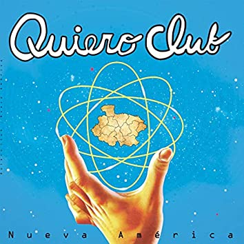 Nueva América (Edited Version)