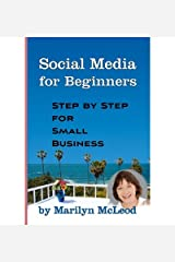 [(Social Media for Beginners: Step by Step for Small Business )] [Author: Marilyn McLeod] [Mar-2010] Paperback