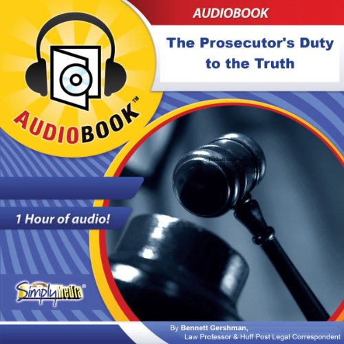 The Prosecutor's Duty to the Truth audiobook cover art