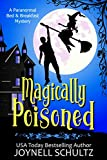 Magically Poisoned: A Witch Cozy Mystery (Paranormal Bed & Breakfast Mysteries) (English Edition)