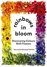 Rainbows in Bloom: Discovering Colours with Flowers